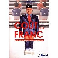 Cout Franc (le)