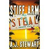 Stiff Arm Steal (Miami Jones Florida Mystery Book 1)