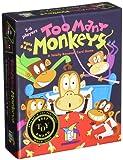 Too Many Monkeys