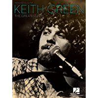 Keith Green - The Greatest Hits Songbook book cover