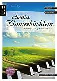 Amélies Klavierbüchlein: Romantische, leicht spielbare Klavierstücke (inkl. Download). Spielbuch für Piano. Musiknoten. Songbook.