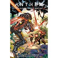 Anthem: Strong Alone, Stronger Together