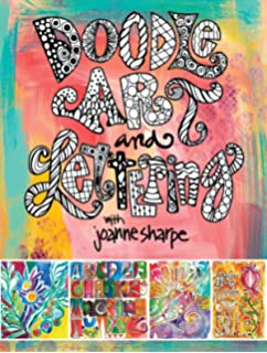 Doodle Art And Lettering With Joanne Sharpe Inspiration Techniques For Personal Expression