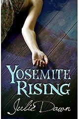 Yosemite Rising (Meadowlark Book 1) Kindle Edition