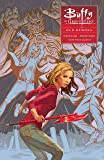 Buffy: Season Ten Volume 4: Old Demons (Buffy the Vampire Slayer)