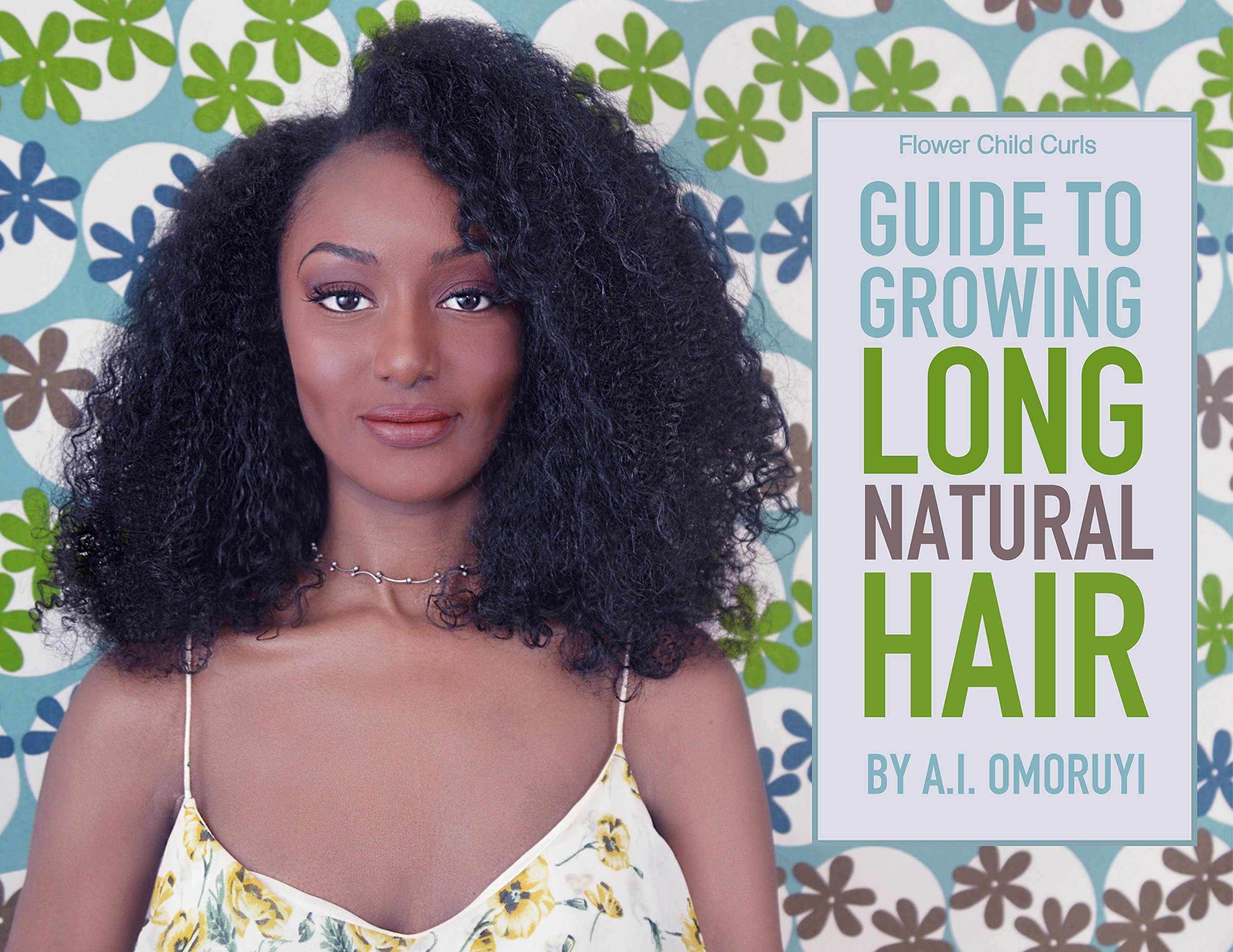Guide To Growing Long Natural Hair ebook
