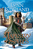 A Tapestry of Spells (A Novel of the Nine Kingdoms Book 4)