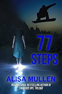77 Steps (A Sunday Hill Story Book 1)