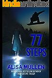 77 Steps (A Sunday Hill Story Book 1)