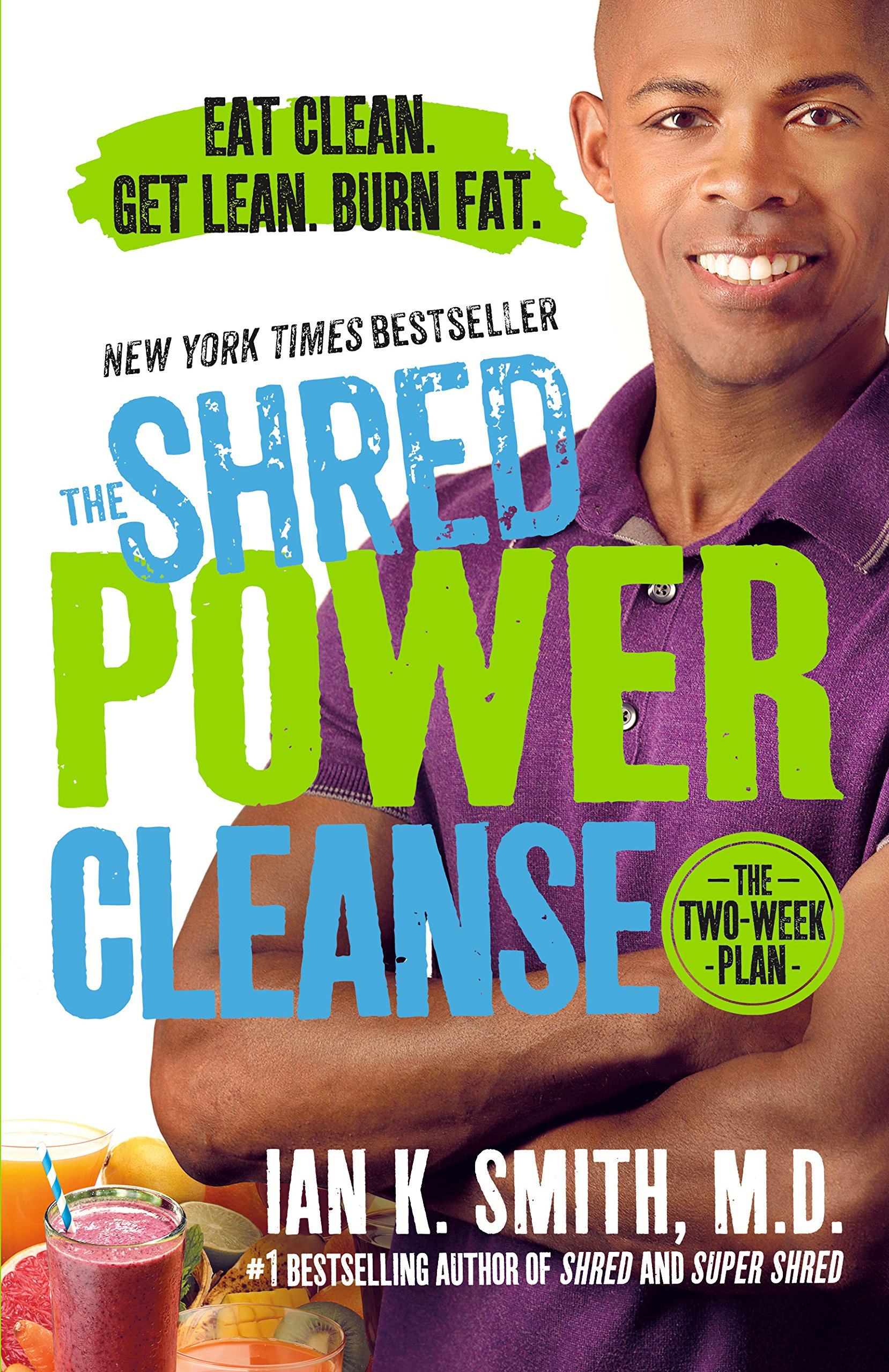 The Shred Power Cleanse: Eat Clean. Get Lean. Burn Fat. pdf
