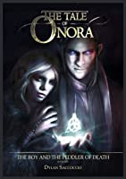 The Tale Of Onora: The Boy And The Peddler Of