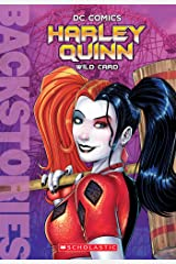 Harley Quinn: Wild Card (Backstories) Kindle Edition