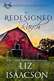 The Redesigned Ranch: Christian Contemporary Cowboy Romance (Horseshoe Home Ranch Book 1)