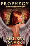 Prophecy: Novel of the Fallen Angels (A Fallen Angels Novel Book 1)