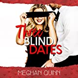 Three Blind Dates: Dating by Numbers Series, Book 1