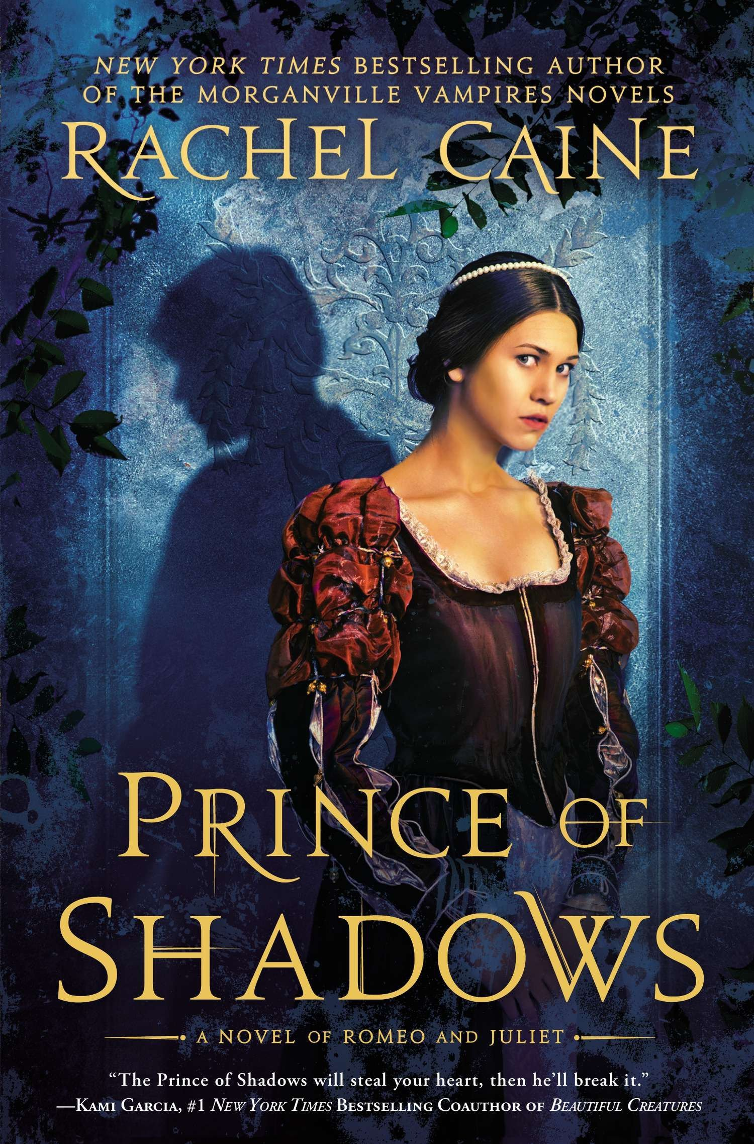 Prince of Shadows: A Novel of Romeo and Juliet: Caine, Rachel ...