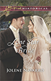 Lone Star Bride (Love Inspired Historical)