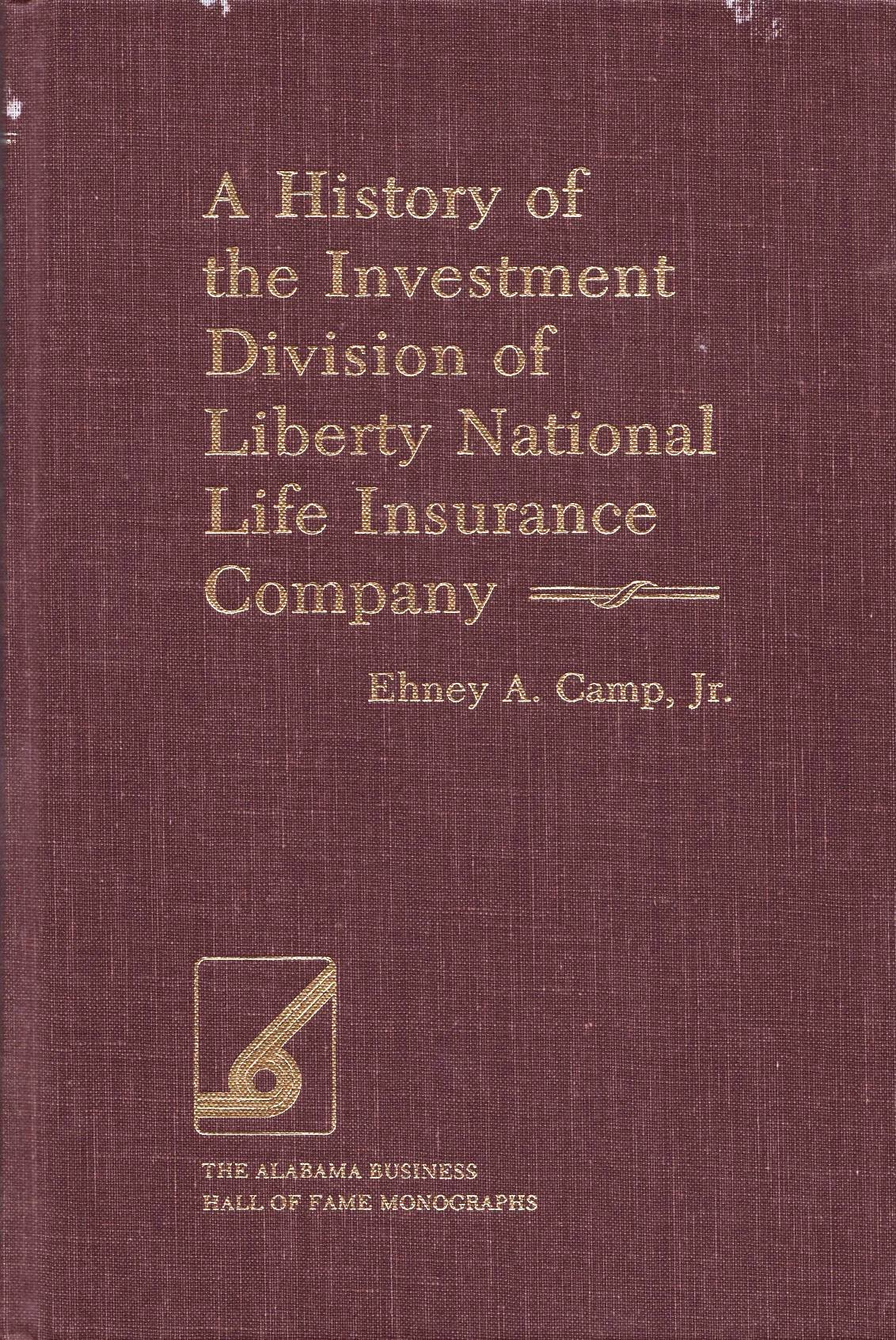 A History Of The Investment Division Of Liberty National Life