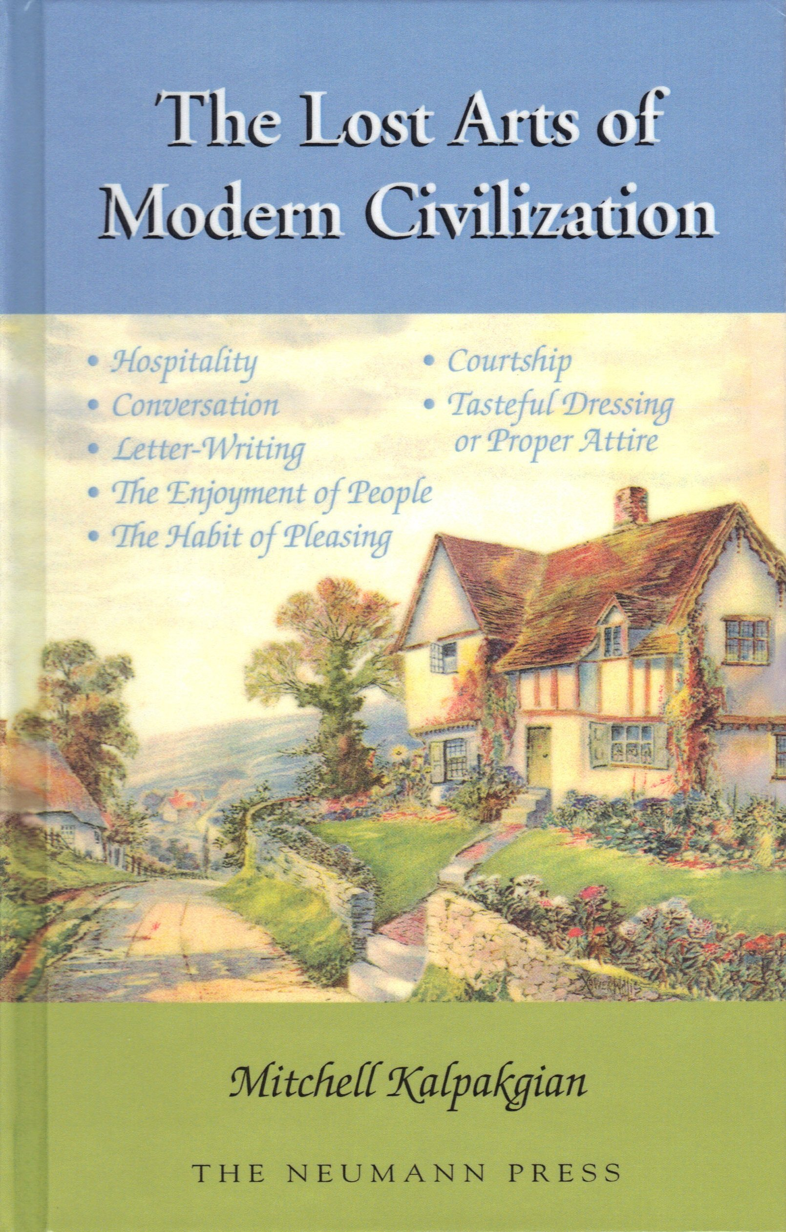 The Lost Arts of Modern Civilization ebook