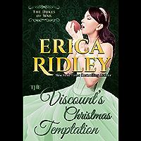 The Viscount's Christmas Temptation: A Historical Regency Romance Novella (Dukes of War Book 1)