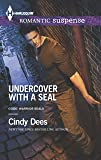 Undercover with a SEAL (Code: Warrior SEALs)