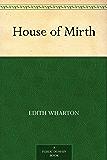 House of Mirth (English Edition)
