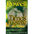 Time's Fugitive: A Romantic Time Travel Adventure (Saturn Society Book 2)