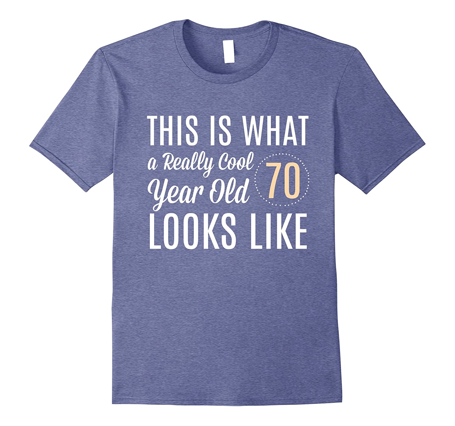 Birthday Gifts For Men Women Really Cool 70 Year Old Tee RT