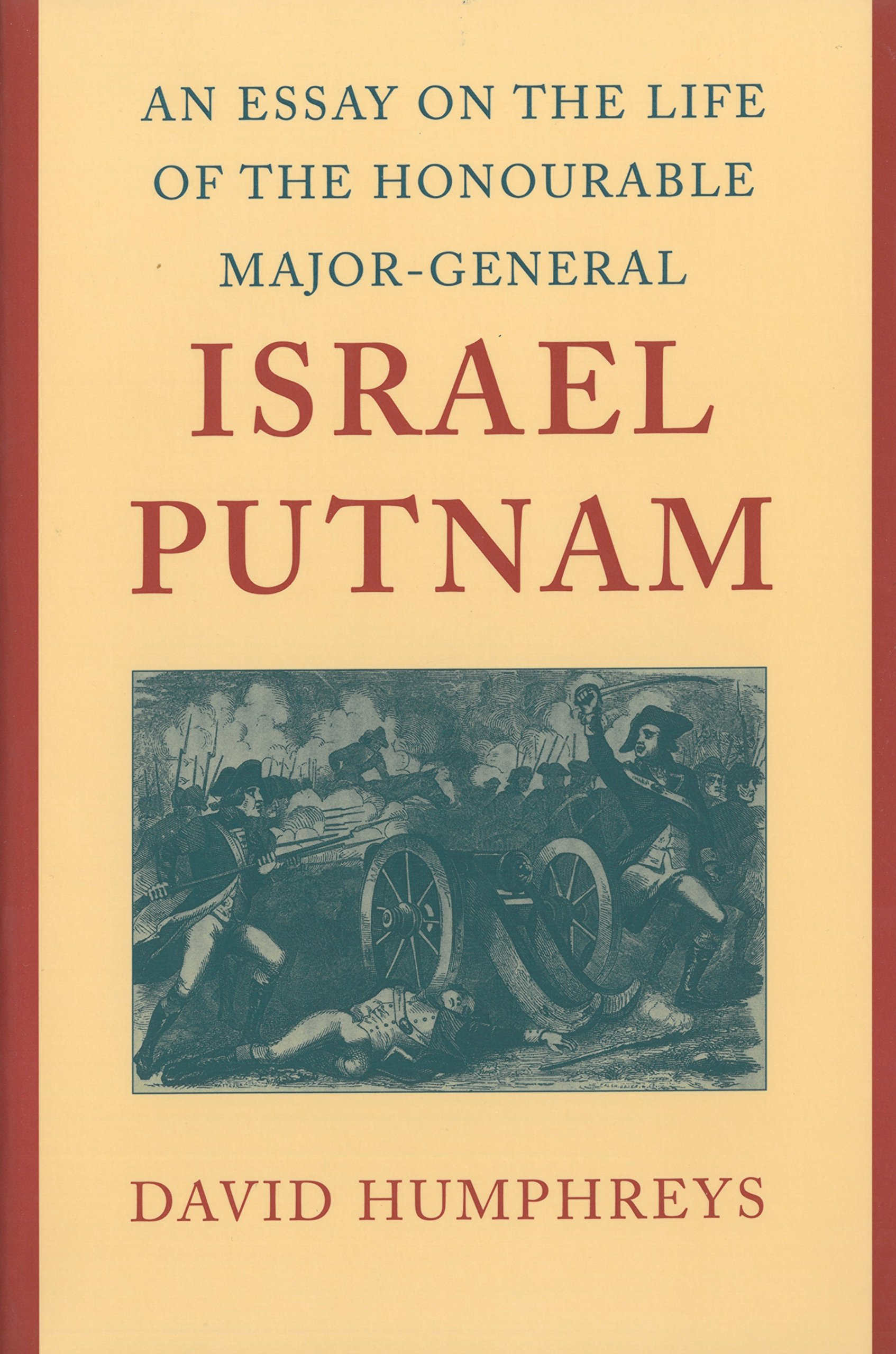 Essay on the Life of the Honourable Major-General Israel Putnam, An