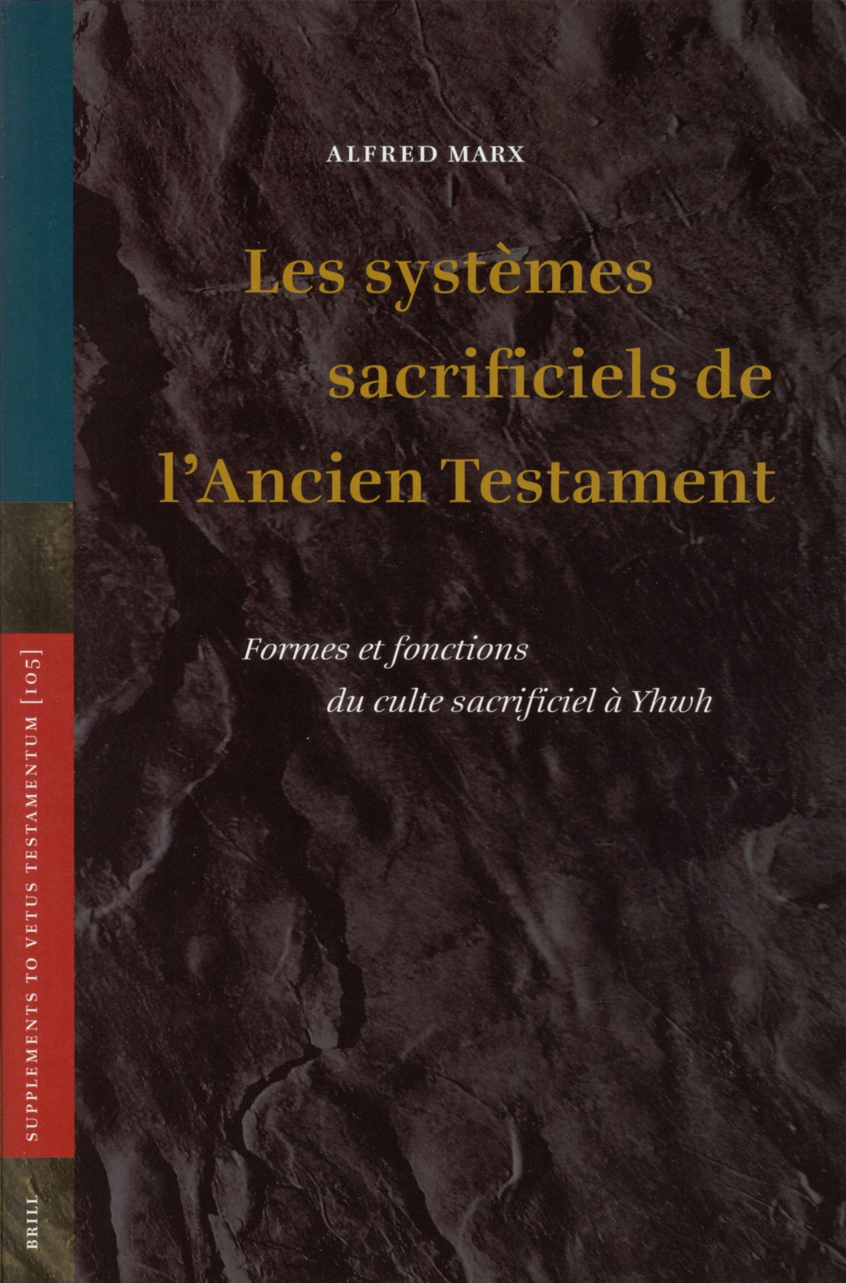Download Systemes Sacrificiels De L'ancien Testament: Formes Et Fonctions Du Culte Sacrificiel A Yhwh (Supplements to Vetus Testamentum) (French Edition) pdf