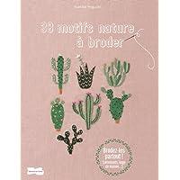 38 motifs nature à broder (Aiguille - Tissu)