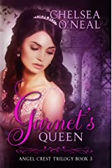 Garnet's Queen (Angel Crest Series Book 3) Kindle Edition
