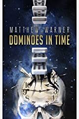 Dominoes in Time Kindle Edition