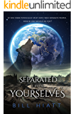 Separated from Yourselves (Spell Weaver Book 6)