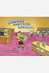 Froggy Goes to the Library Kindle Edition