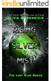 Rising Silver Mist (The Lost Clan Book 3)