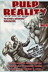 Pulp Reality 1: Action & Adventure Publication Kindle Edition