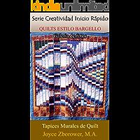 QUILTS ESTILO BARGELLO Galería de Fotos (Spanish Crafts Series nº 4) (Spanish Edition)