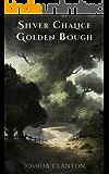 Silver Chalice, Golden Bough