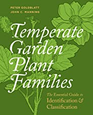 Temperate Garden Plant Families: The Essential Guide to Identification and Classification