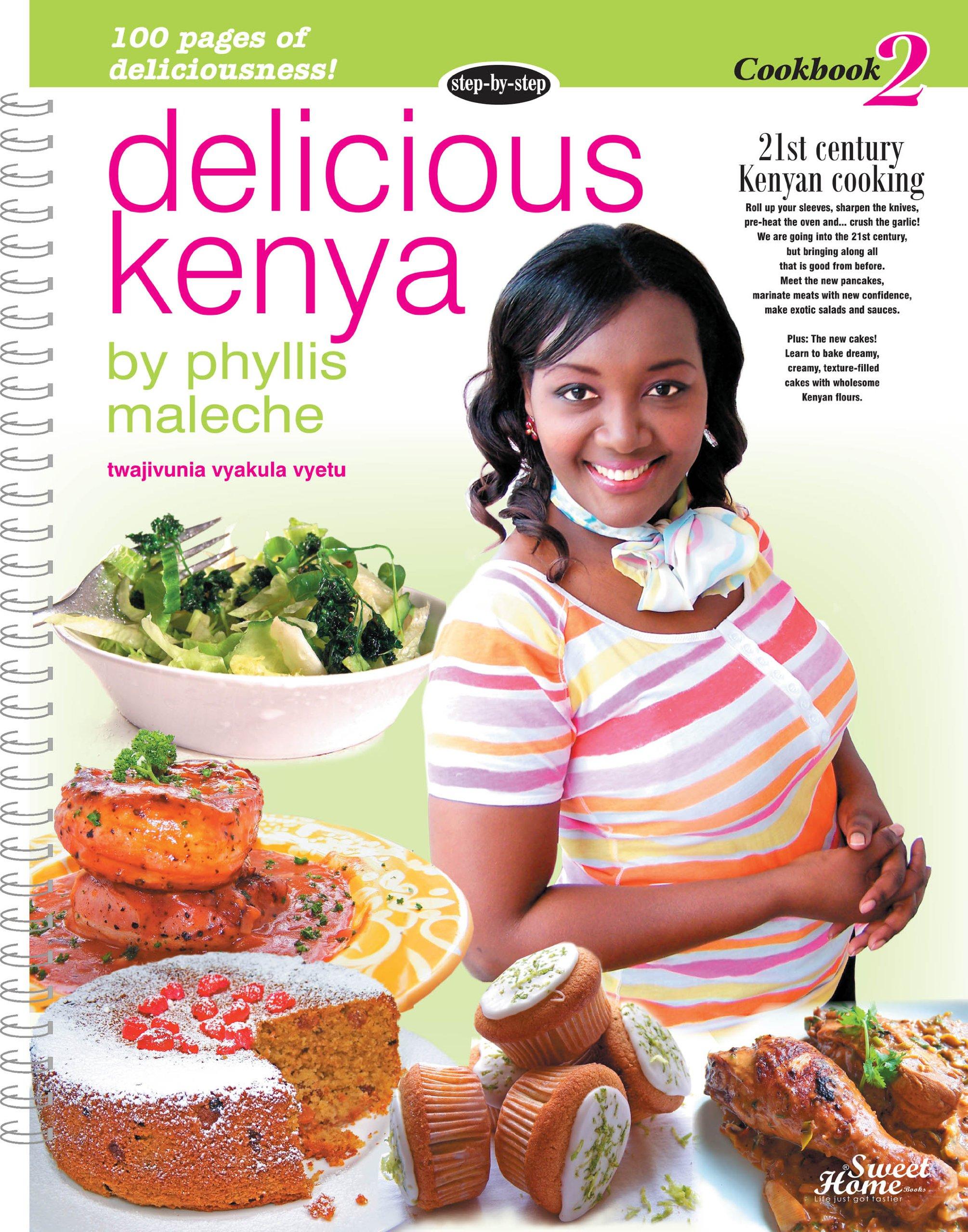 Delicious kenya cookbook 2 phyllis maleche anne marie nyamu delicious kenya cookbook 2 phyllis maleche anne marie nyamu 9789966160614 amazon books forumfinder Choice Image
