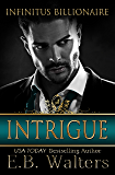 Intrigue (Infinitus Billionaire Book 3)