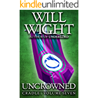Uncrowned (Cradle Book 7)