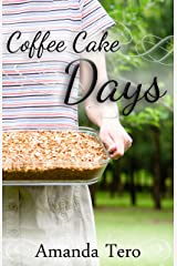 Coffee Cake Days Kindle Edition