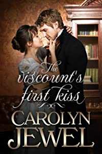 The Viscount's First Kiss