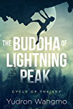 The Buddha of Lightning Peak (Cycle of the Sky Book 2)