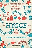 Hygge: Il metodo danese dei piaceri quotidiani
