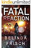 Fatal Reaction (Paramedic Anneliese Ashmore Mysteries Book 1)