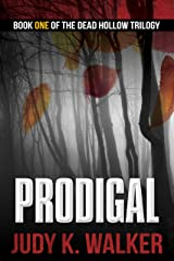 Prodigal (Dead Hollow Book 1) Kindle Edition