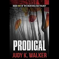 Prodigal (Dead Hollow Book 1)